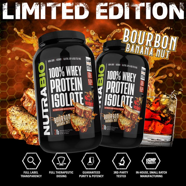 NutraBio's limited edition Bourbon Banana Nut flavored Whey Protein Isolate powder !